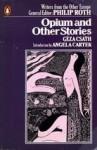 Opium and Other Stories - Géza Csáth, Marianna D. Birnbaum, Jascha Kessler, Charlot