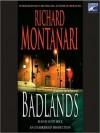 Badlands - Scott Brick, Richard Montanari