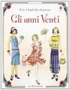 Gli anni Venti. Vesto le bamboline del passato. Con adesivi - Emily Bone, Simona Bursi, F. Albini