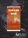 The Korean War - Reg Grant
