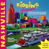 Kidding Around Nashville: What to Do, Where to Go, and How to Have Fun in Nashville / By Tracy Barrett - Tracy Barrett