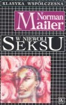 W niewoli seksu - Norman Mailer