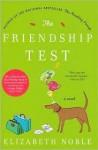 Friendship Test - Elizabeth Noble