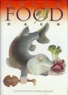 Food - Ogden Nash, Etienne Delessert