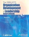 The 2006 Organization Development & Leadership Sourcebook - Mel Silberman, Patricia Phillips