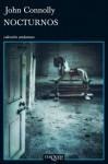 Nocturnos (Spanish Edition) - John Connolly, Carlos Milla Soler