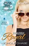 Recklessly Royal - Nichole Chase