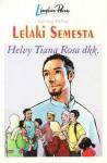 Lelaki Semesta - Helvy Tiana Rosa, Asma Nadia, Izzatul Jannah