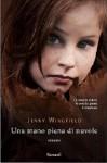 Una mano piena di nuvole - Jenny Wingfield, Stefania Cherchi