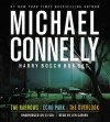 Harry Bosch Box Set: The Narrows / Echo Park / The Overlook - Michael Connelly, Len Cariou