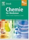 Chemie für Mediziner. Lern-Tipp: Nach neuer AO! - Axel Zeeck, Stephanie Grond, Ina Papastavrou