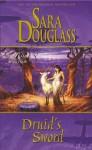 Druid's Sword (Troy Game) - Sara Douglass