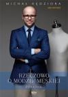 Rzeczowo o modzie męskiej - Michał Kędziora