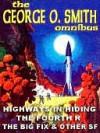 The George O. Smith Omnibus - George O. Smith