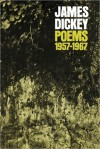Poems, 1957-1967 - James Dickey