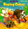 Roping Colors - John Speirs