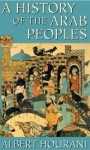 A History of the Arab Peoples (Audio) - Albert Hourani