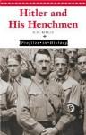 Hitler and His Henchmen - Marylou Morano Kjelle