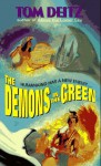 The Demons in the Green (Thunderbird O'Conner, #2) - Tom Deitz, Tom Deltz
