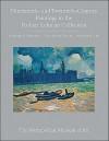 Nineteenth- And Twentieth-Century Paintings in the Robert Lehman Collection - Richard R. Brettell, Paul Hayes Tucker, Natalie H. Lee