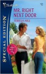 Mr. Right Next Door - Teresa Hill