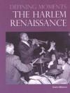 The Harlem Renaissance - Kevin Hillstrom