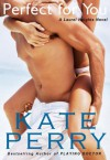Perfect for You - Kate Perry, Xe Sands