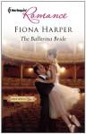 The Ballerina Bride - Fiona Harper