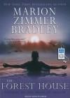 The Forest House - Marion Zimmer Bradley, Rosalyn Landor