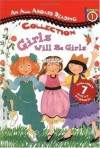 Girls Will Be Girls (All Aboard Reading Station Stop 1 Collection) - Maryann Cocca-Leffler, Joan Holub, Wendy Cheyette Lewison, Jane O'Connor, Dyanne Disalvo, Julie Durrell, Jerry Smath