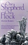One Shepherd, One Flock - Oliver Barres, Avery Dulles, Frank J. Sheed