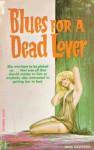 Blues for a Dead Lover - Charles Nuetzel, John Davidson