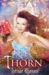Thorn - Intisar Khanani