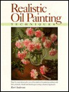 Realistic Oil Painting Techniques - Kurt Anderson