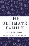 The Ultimate Family - John Pearson