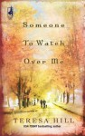 Someone to Watch Over Me - Teresa Hill