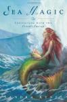 Sea Magic: Connecting with the Ocean's Energy - Sandra Kynes
