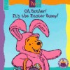 Oh, Bother! It's the Easter Bunny! (Mouse Works Hunny Pot Book) - Nancy Parent, Walt Disney Company, Ed Murrieta, A.A. Milne