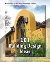 101 Great Building Design Ideas - Jim Madsen