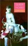 Queer Noises: Male and Female Homosexuality in Twentieth-Century Music - John Gill