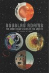 The Hitchhiker's Guide to the Galaxy: The Trilogy of Four (Hitchhiker's Guide, #1-4) - Douglas Adams