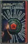 Firebird - James Carroll