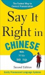 Say It Right In Chinese, 2nd Edition (Say It Right! Series) - Clyde Peters
