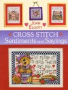 Cross Stitch: Sentiments and Sayings - Joan Elliott