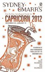 Sydney Omarr's Day-by-Day Astrological Guide for the Year 2012:Capricorn - Trish MacGregor, Rob MacGregor, Sydney Omarr