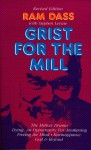 Grist for the Mill - Ram Dass, Richard Alpert