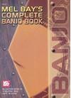Mel Bay's Complete Banjo Book - Neil Griffin