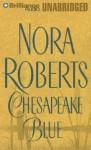 Chesapeake Blue (Chesapeake Bay Series) - Nora Roberts