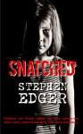 Snatched - Stephen Edger