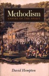 Methodism: Empire of the Spirit - David Hempton
